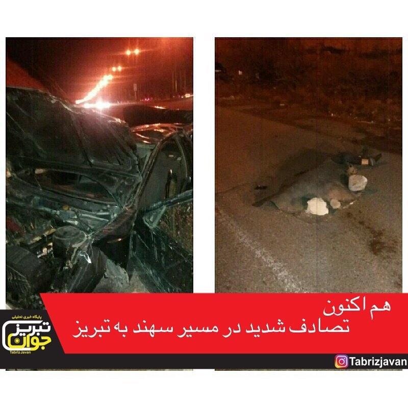 تصادف شدید در سرازیری سهند به طرف تبریز
